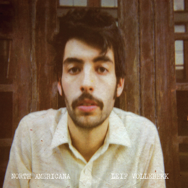 leif-vollebekk-north-americana-album-cover