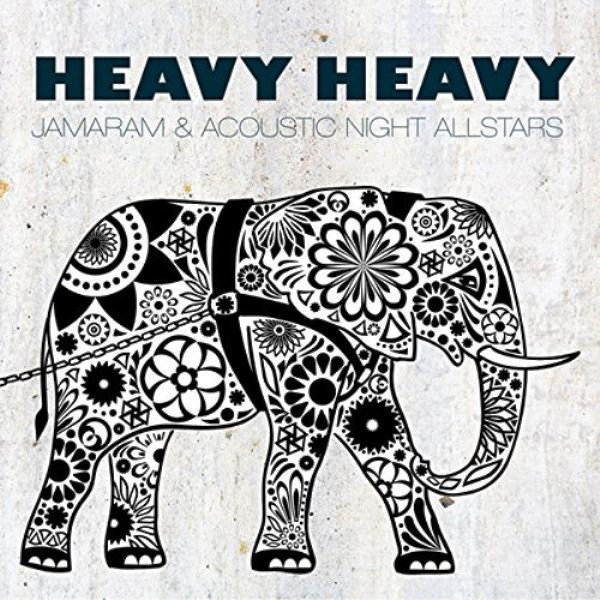 jamaram-acoustic-night-allstars-heavy-heavy-album-cover