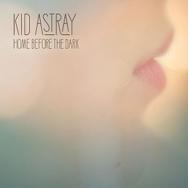 kid-astray-home-before-the-dark-album-cover