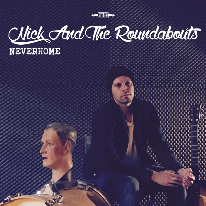 nick-and-the-roundabouts-neverhome-album-cover